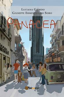 Panacea - Luciana Giordo,Giuseppe Ermenegildo Soro - ebook