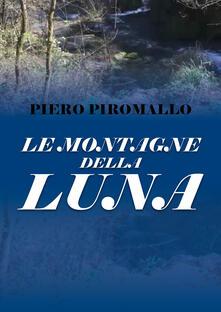 Le montagne della luna - Piero Piromallo - copertina