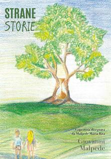 Strane storie - Giovanni Malpede - copertina