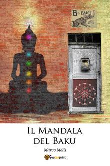 Il mandala del baku - Marco Melis - copertina