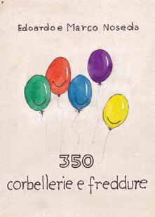 350 corbellerie e freddure - Edoardo Noseda,Marco Noseda - copertina