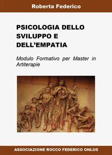 Psicologia dello sviluppo e dell'empatia - Roberta Federico - copertina
