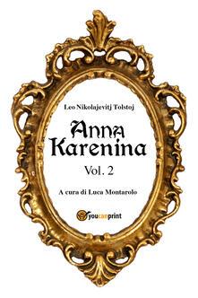 Anna Karenina. Ediz. svedese. Vol. 2 - Lev Tolstoj - copertina