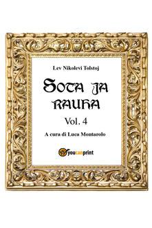 Guerra e pace. Ediz. finlandese. Vol. 4 - Lev Tolstoj - copertina