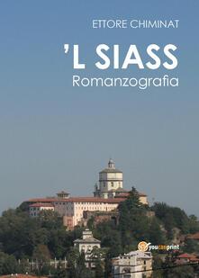 'L siass. Romanzografia - Ettore Chiminat - copertina