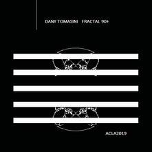 Dany Tomasini. Fractal 90+. Ediz. illustrata - copertina