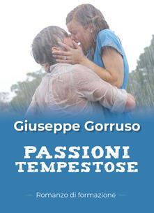 Passioni tempestose - Giuseppe Gorruso - copertina