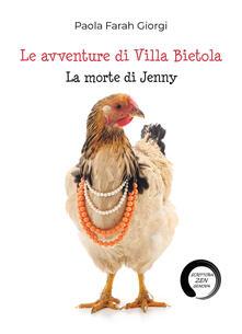 La morte di Jenny. Le avventure di Villa Bietola - Paola Farah Giorgi - copertina