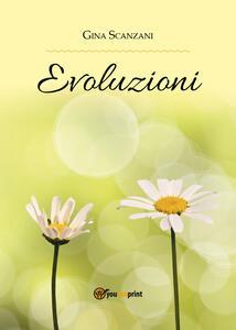 Evoluzioni - Gina Scanzani - copertina
