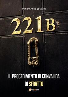 Il procedimento di convalida di sfratto - Miriam Anna Spizzirri - copertina