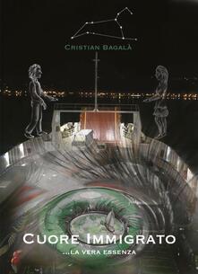 Cuore immigrato - Cristian Bagalà - copertina