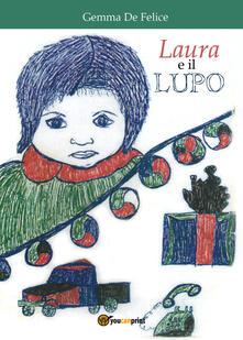 Laura e il lupo - Gemma De Felice - copertina