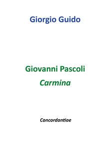 Giovanni Pascoli. Carmina. Concordantiae - Giorgio Guido - copertina