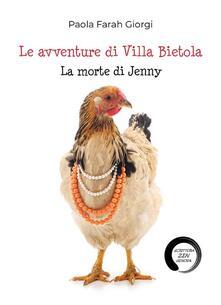 La morte di Jenny. Le avventure di Villa Bietola - Paola Farah Giorgi - ebook