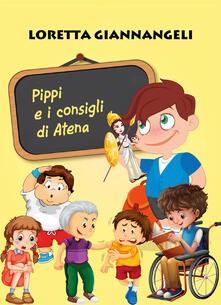 Pippi e i consigli di Atena - Loretta Giannangeli - copertina