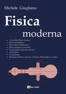 Fisica moderna - Michele Giugliano - copertina