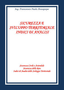 Radiospeed.it Sicurezza e sviluppo territoriale. Indici di analisi Image