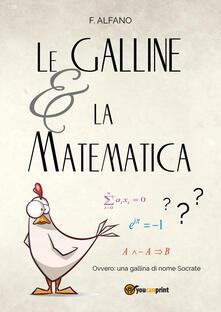Le galline e la matematica - F. Alfano - copertina