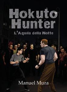 Associazionelabirinto.it Hokuto Hunter. L'Aquila della Notte Image