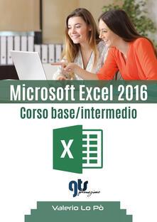 Microsoft Excel 2016. Corso base/intermedio.pdf