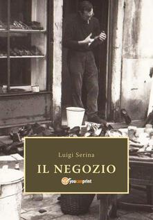 Il negozio - Luigi Serina - copertina