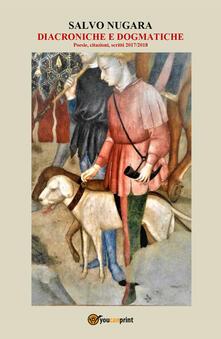 Diacroniche e dogmatiche - Salvo Nugara - copertina