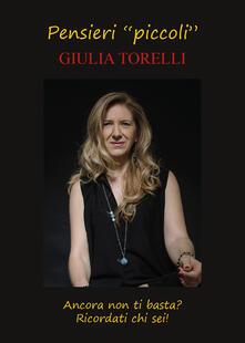 Pensieri «piccoli» - Giulia Torelli - copertina