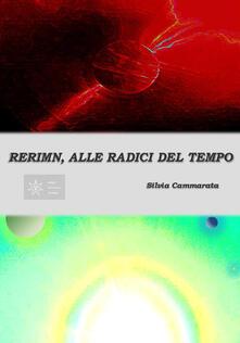 Rerimn, alle radici del tempo - Silvia Cammarata - copertina
