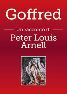 Goffred - Peter Louis Arnell - copertina
