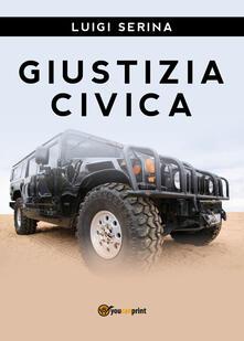 Giustizia civica - Luigi Serina - copertina
