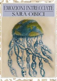 Emozioni intrecciate - Sara Obici - copertina