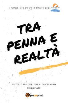Tra penna e realtà - Corsisti di Orizzonti 2001 - copertina