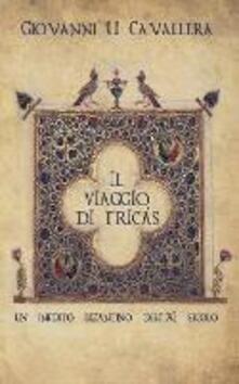 Il viaggio di Tricás - Giovanni Ugo Cavallera - copertina