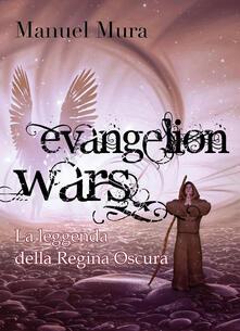 Fondazionesergioperlamusica.it La leggenda della Regina Oscura. Evangelion wars Image