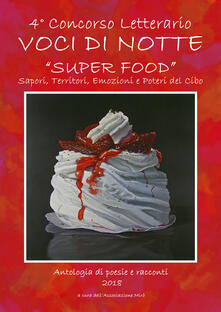 Voci di notte. Super food - copertina