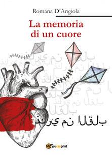 La memoria di un cuore - Romana D'Angiola - copertina