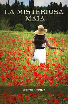 La misteriosa Maia - Moctar Doumbia - copertina