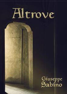 Altrove - Giuseppe Sabino - copertina