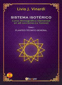 Sistema isotérico. Curso monográfico elemental en 48 lecciones. Vol. 1 - Livio J. Vinardi - copertina