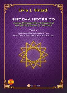 Sistema isotérico. Curso monográfico elemental en 48 lecciones. Vol. 4 - Livio J. Vinardi - copertina