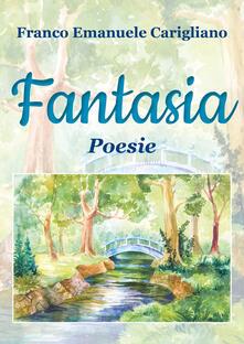 Fantasia - Franco Emanuele Carigliano - copertina
