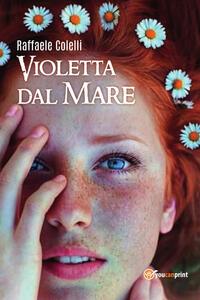 Violetta dal mare - Raffaele Colelli - copertina