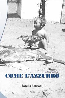 Come l'azzurro. Pippo - Lorella Ronconi - copertina