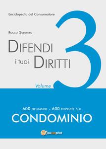 Difendi i tuoi diritti. Vol. 3 - Rocco Guerriero - copertina