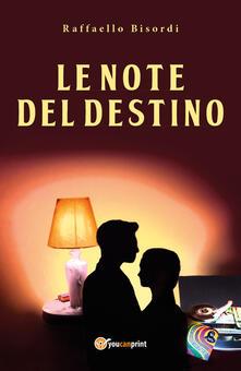 Le note del destino - Raffaello Bisordi - copertina