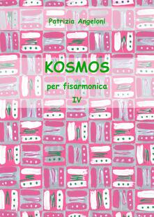 Kosmos per fisarmonica. Vol. 4 - Patrizia Angeloni - copertina