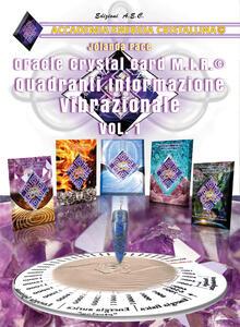 Quadranti informazione vibrazionale manuale. Vol. 1 - Jolanda Pace - copertina