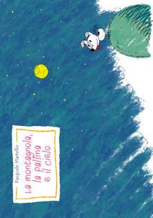 La montagnola, la pallina e il cielo - Pasquale Martello - copertina