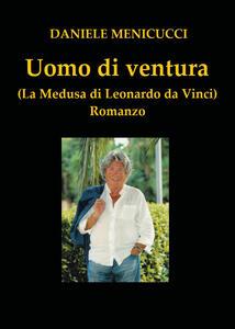 Uomo di ventura - Daniele Menicucci - copertina