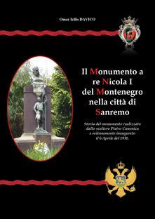 Il monumento a re Nicola I nella città di Sanremo - Omar Icilio Davico - copertina